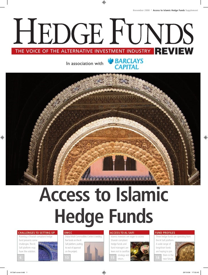 November 2008 l Access to Islamic Hedge Funds Supplement     The voice of The alTernaTive invesTmenT indusTry             ...