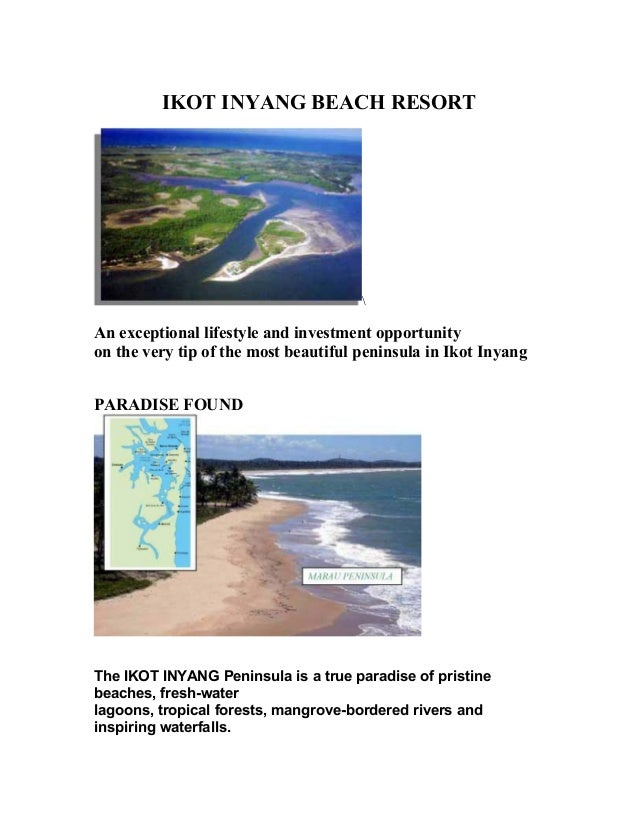 IKOT INYANG BEACH RESORT  An exceptional lifestyle and investment opportunity on the very tip of the most beautiful penins...