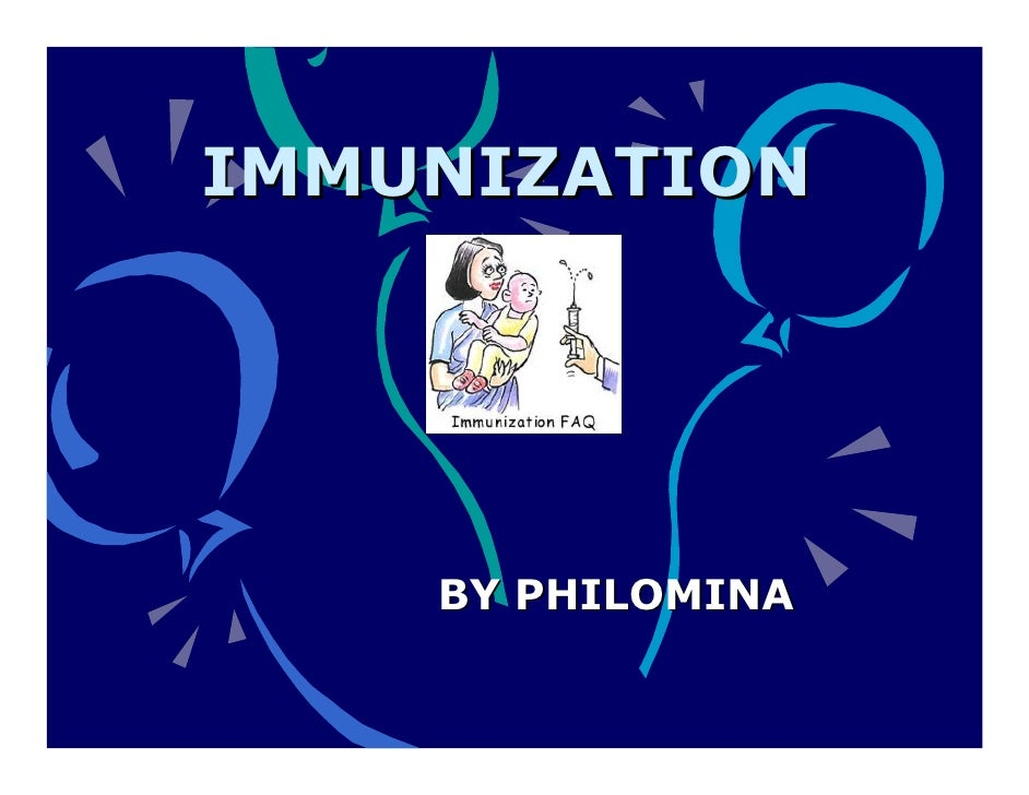 IMMUNIZATION         BY PHILOMINA