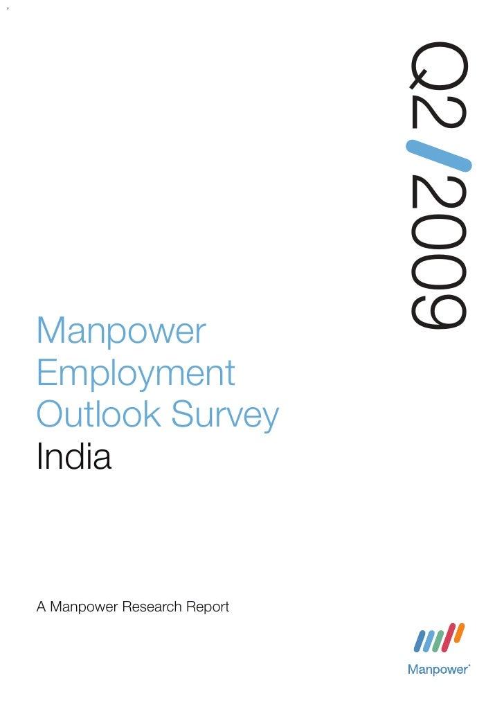 Q2 2009 Manpower Employment Outlook Survey India   A Manpower Research Report