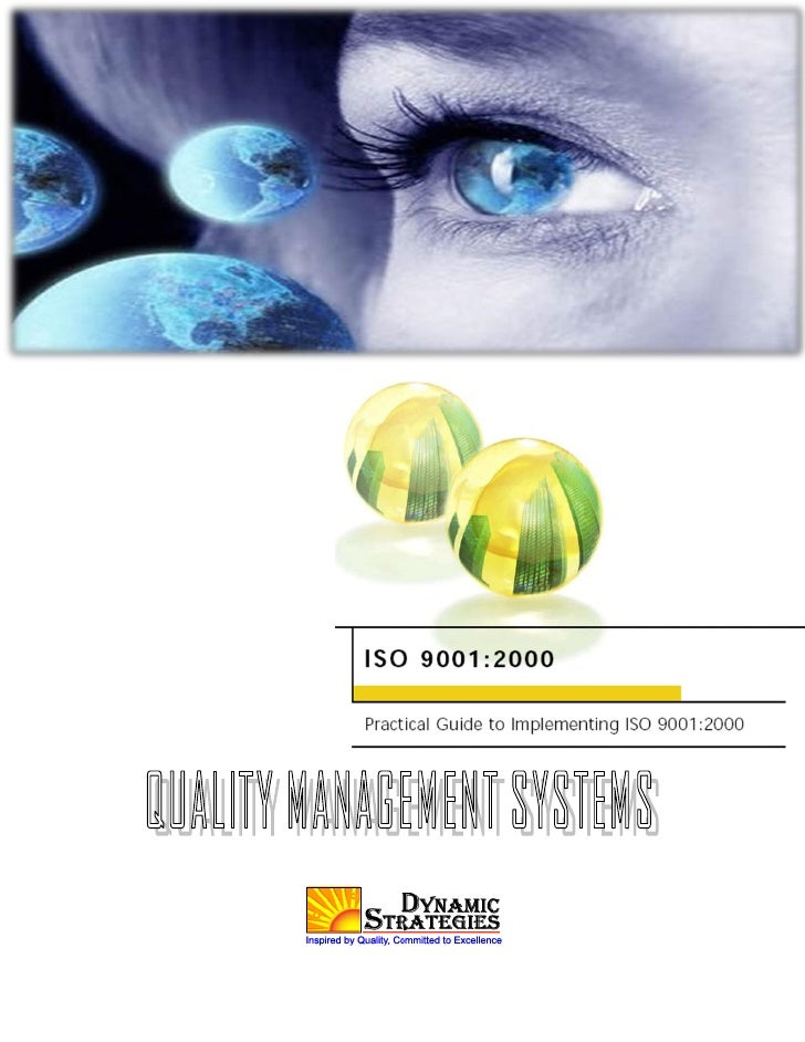 SUMMARY OF CHANGES TO ISO 9001:2008 Vs. ISO 9001:2000 DYNAMIC STRATEGIES MANAGEMENT SYSTEM                                ...