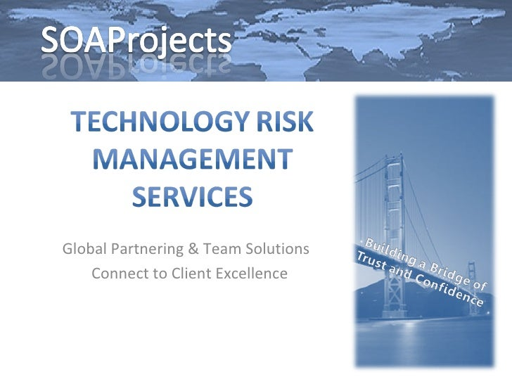 Global Partnering & Team Solutions  Connect to Client Excellence