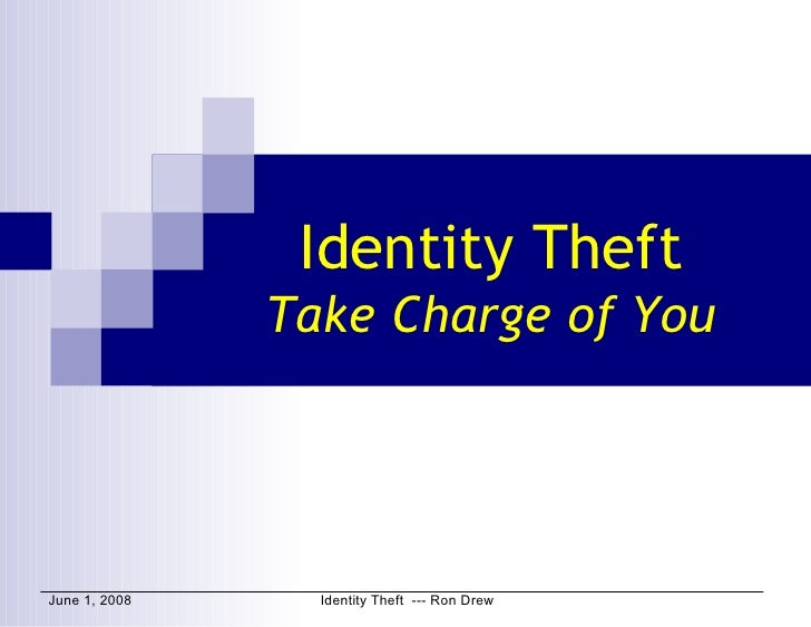Identity Theft Take Charge of You