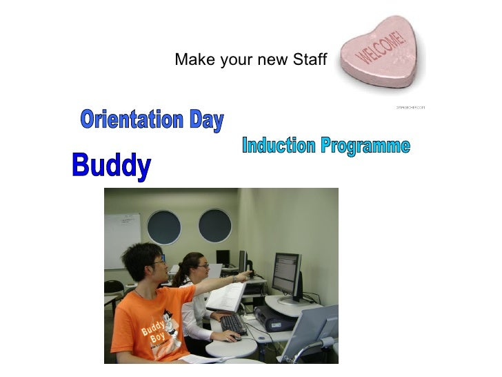 Make your new Staff Buddy Boy Buddy Orientation Day Induction Programme