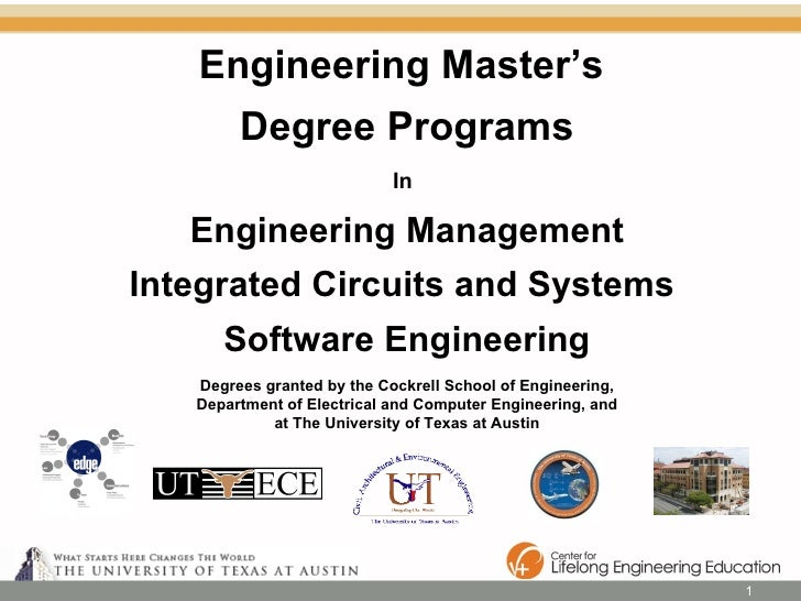 Engineering Master's  Degree Programs In   Engineering Management Integrated Circuits and Systems  Software Engineering De...