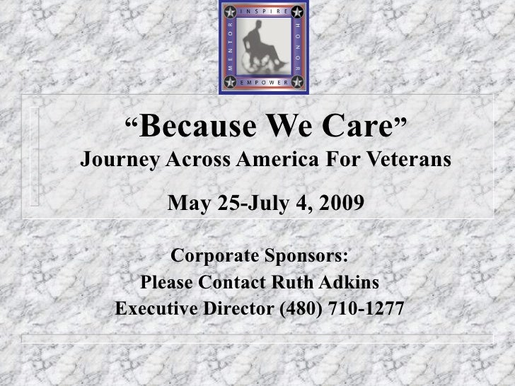 """Corporate Sponsors: Please Contact Ruth Adkins Executive Director (480) 710-1277 """" Because We Care """" Journey Across Americ..."""