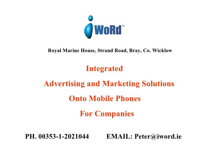 Royal Marine House, Strand Road, Bray, Co. Wicklow     Integrated   Advertising and Marketing Solutions   Onto Mobile Phon...