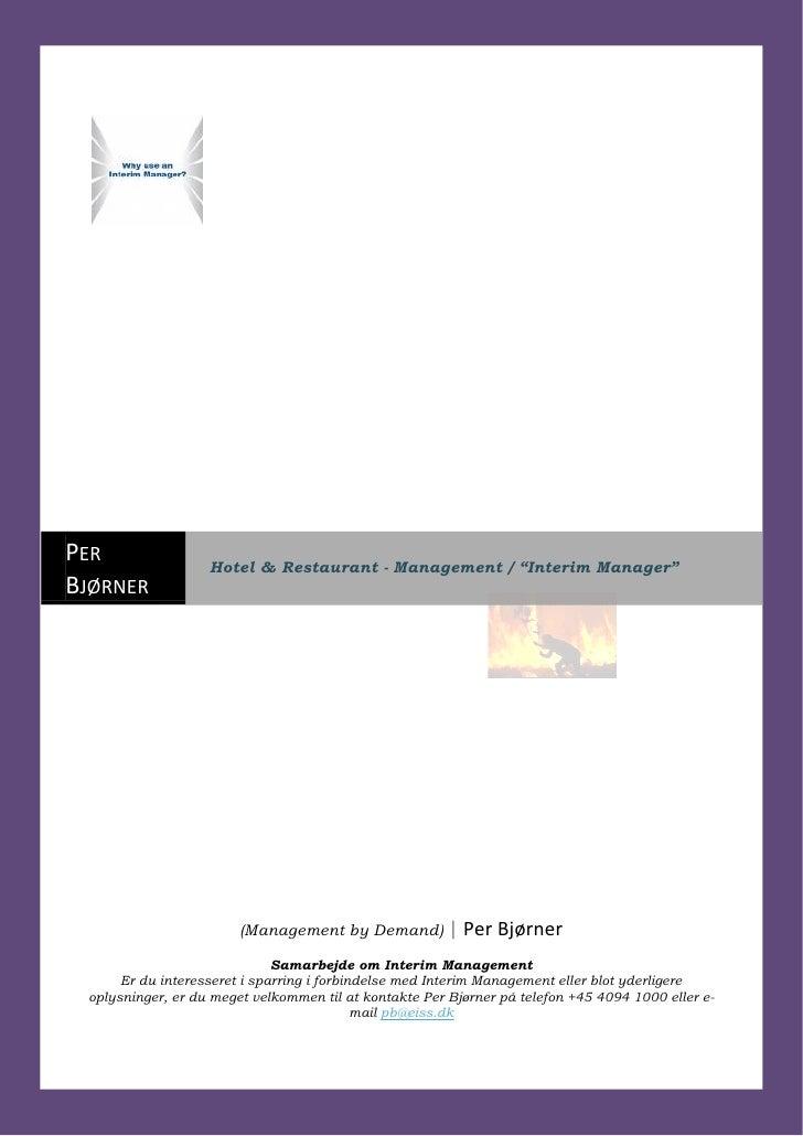 """PER                Hotel & Restaurant - Management / """"Interim Manager"""" BJØRNER                                            ..."""