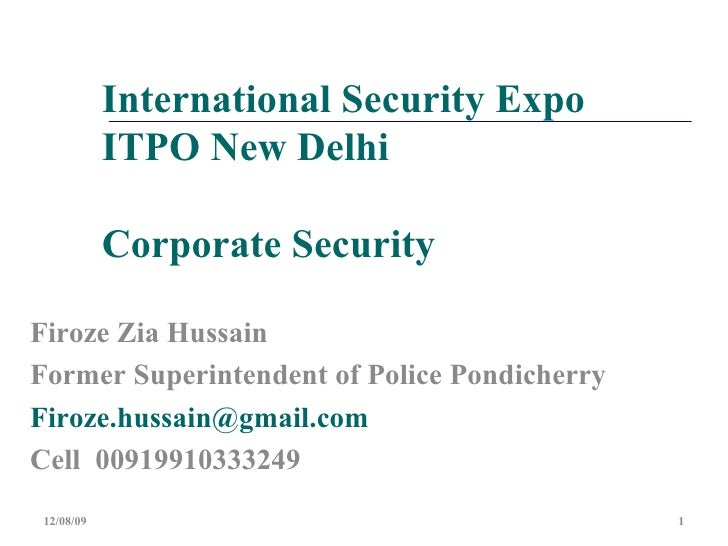 International Security Expo ITPO New Delhi  Corporate Security Firoze Zia Hussain Former Superintendent of Police Pondiche...