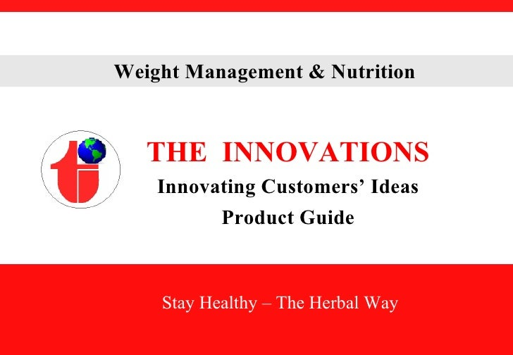 THE  INNOVATIONS Innovating Customers' Ideas Product Guide Stay Healthy – The Herbal Way
