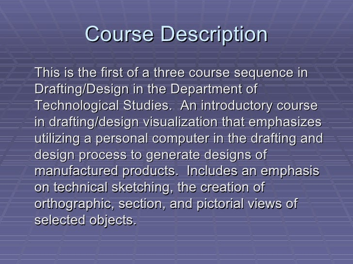Computer Aided Design (CAD) Drafting Technologies