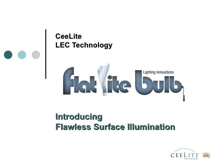 CeeLite  LEC Technology Introducing  Flawless Surface Illumination