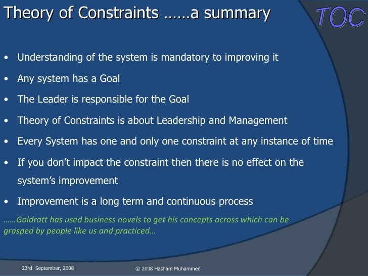 the theory of constraints essay Theory of constraints the theory of constraints (toc) is a management philosophy where three financial measures of profit, return on investment (roi) and cash flow are presented.