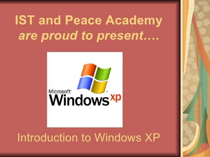 Introduction To Windows Xp Class 1