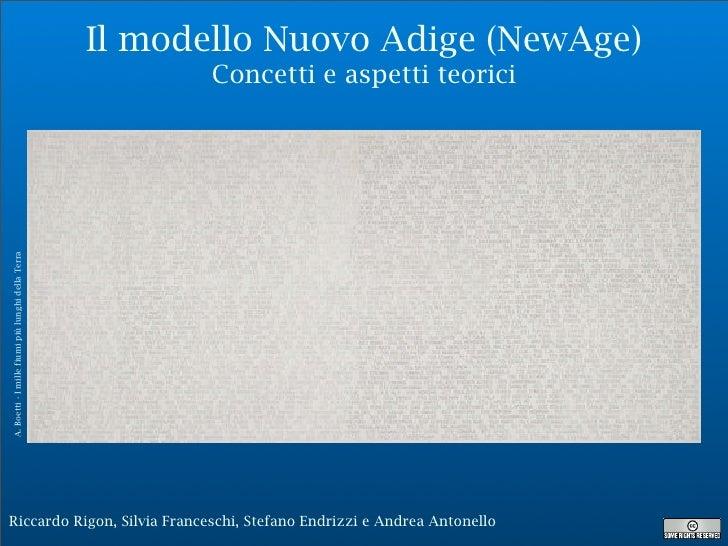 Il modello Nuovo Adige (NewAge)                                                           Concetti e aspetti teorici A. Bo...