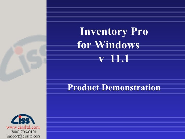 Inventory Pro for Windows  v  11.1 Product Demonstration