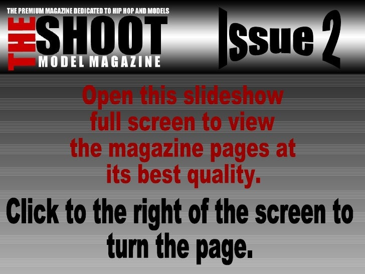 Issue 2 Open this slideshow full screen to view the magazine pages at its best quality. Click to the right of the screen t...