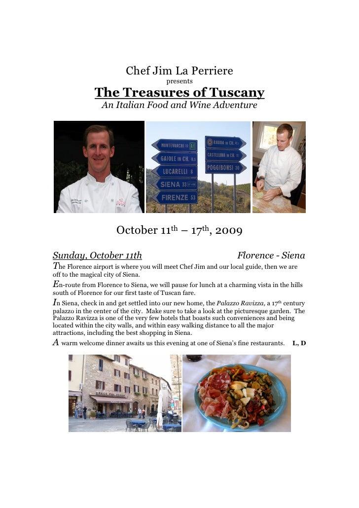Chef Jim La Perriere                                           presents                The Treasures of Tuscany           ...