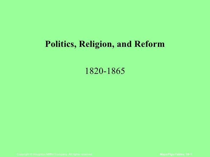 <ul><li>Politics, Religion, and Reform </li></ul><ul><li>1820-1865 </li></ul>