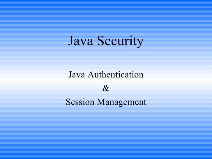 Java Security Java Authentication & Session Management