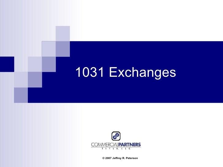 1031 Exchanges  ...1031 Exchange 95% Rule