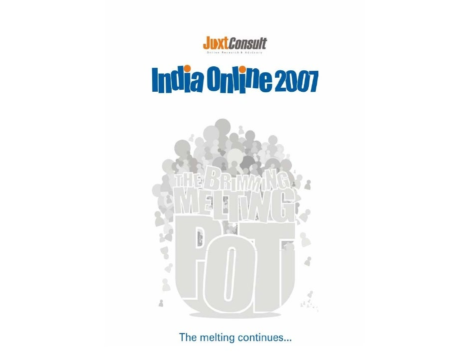 India Online 2007: Top Line Findings                 Land survey undertaken in April 2007. Sampled 10,000               ho...