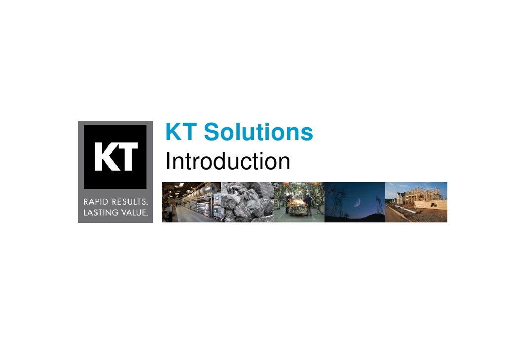 KT Solutions Introduction