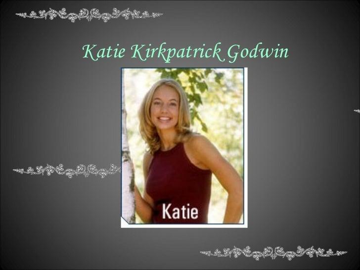 Katie Kirkpatrick  Godwin