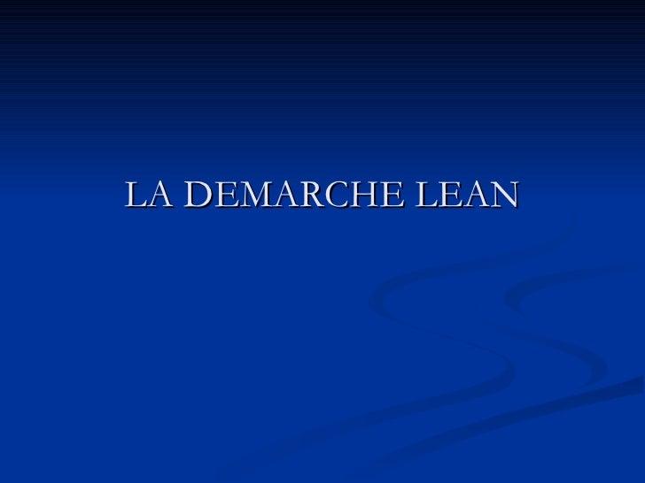 LA DEMARCHE LEAN
