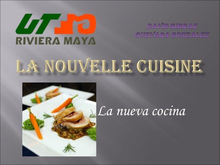 La nouvelle cuisine for Nouvelle cuisine