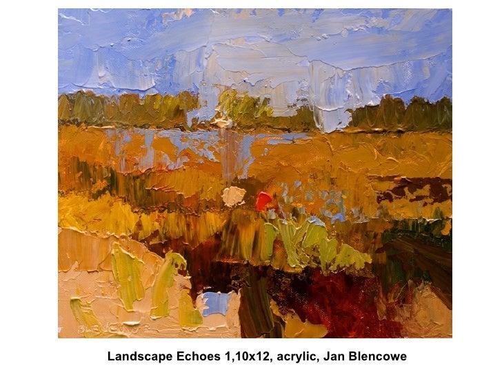 Landscape Echoes 1,10x12, acrylic, Jan Blencowe