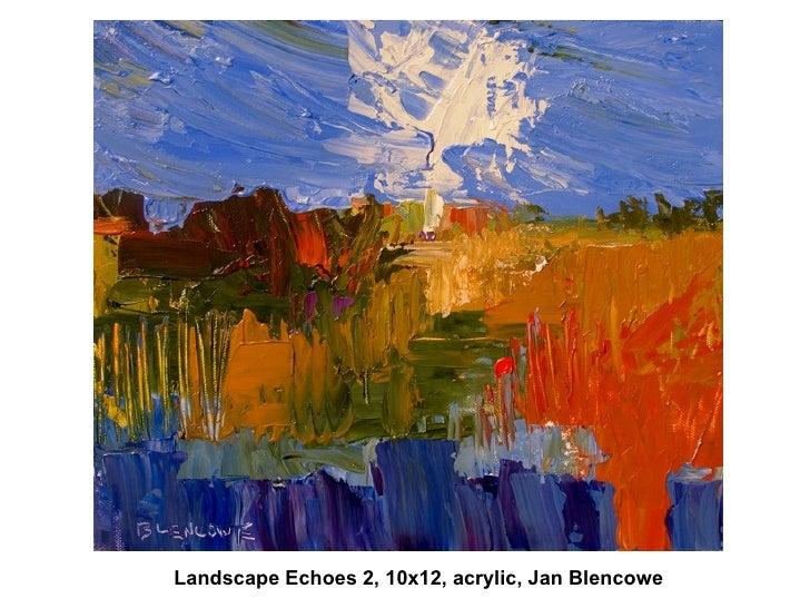 Landscape Echoes 2, 10x12, acrylic, Jan Blencowe