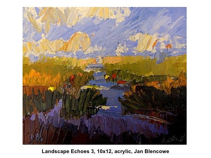 Landscape Echoes 3, 10x12, acrylic, Jan Blencowe