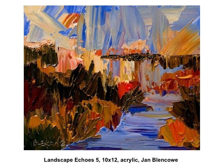 Landscape Echoes 5, 10x12, acrylic, Jan Blencowe