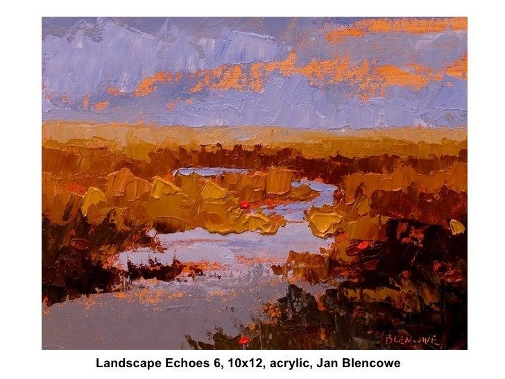 Landscape Echoes 6, 10x12, acrylic, Jan Blencowe
