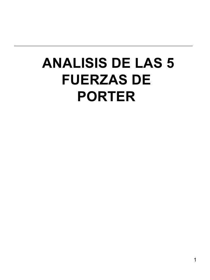 ANALISIS DE LAS 5   FUERZAS DE PORTE R