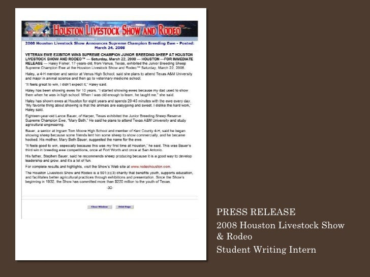 PRESS RELEASE 2008 Houston Livestock Show & Rodeo Student Writing Intern