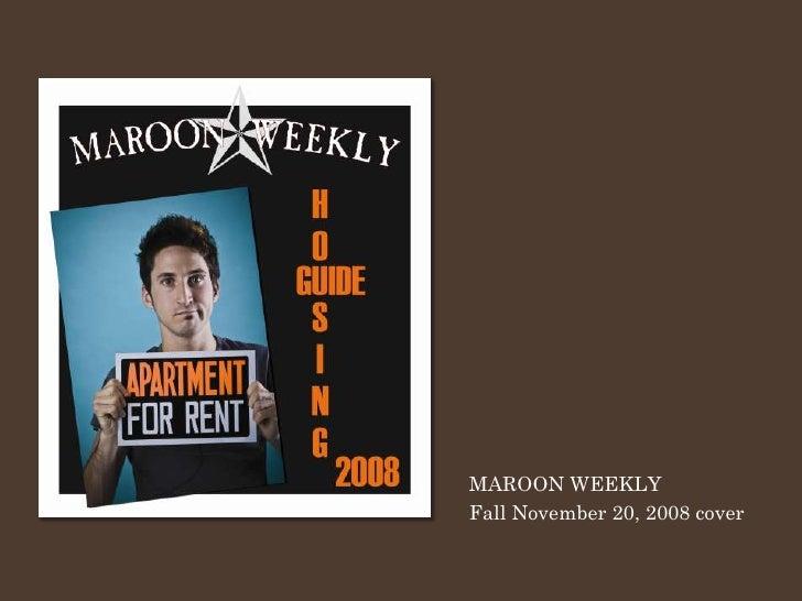 MAROON WEEKLY Fall November 20, 2008 cover
