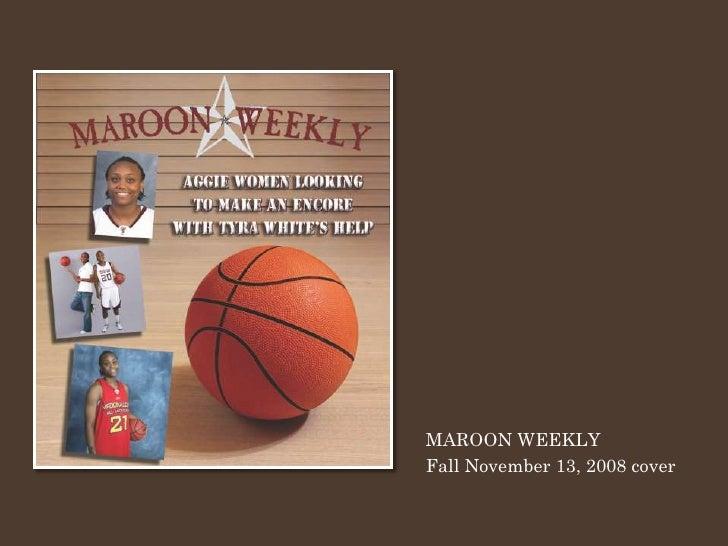 MAROON WEEKLY Fall November 13, 2008 cover