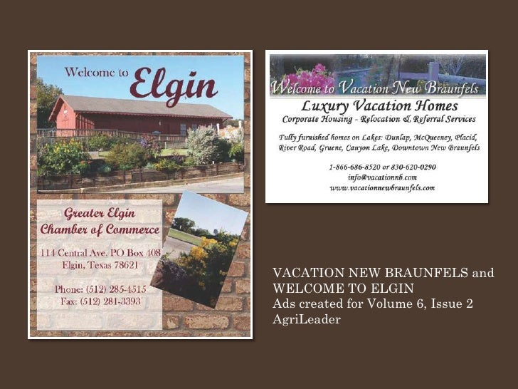 VACATION NEW BRAUNFELS and WELCOME TO ELGIN Ads created for Volume 6, Issue 2 AgriLeader