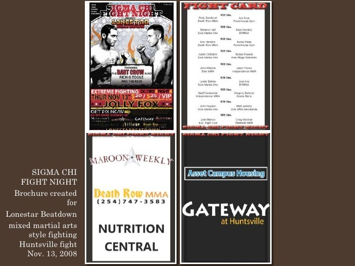 SIGMA CHI     FIGHT NIGHT   Brochure created                   for Lonestar Beatdown  mixed martial arts       style fight...