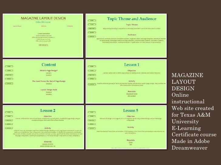 MAGAZINE LAYOUT DESIGN Online instructional Web site created for Texas A&M University E-Learning Certificate course Made i...