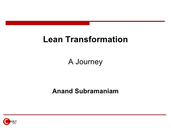 Lean Transformation A Journey Anand Subramaniam