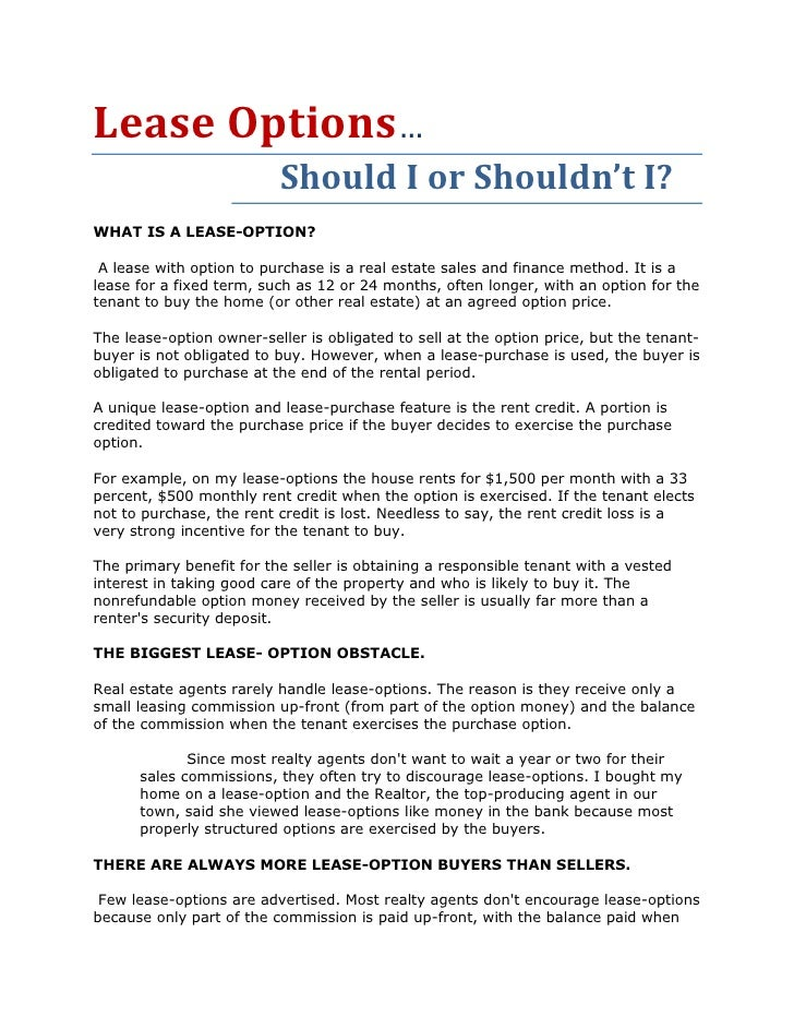 Lease Options…                           Should I or Shouldn't I? WHAT IS A LEASE-OPTION?   A lease with option to purchas...