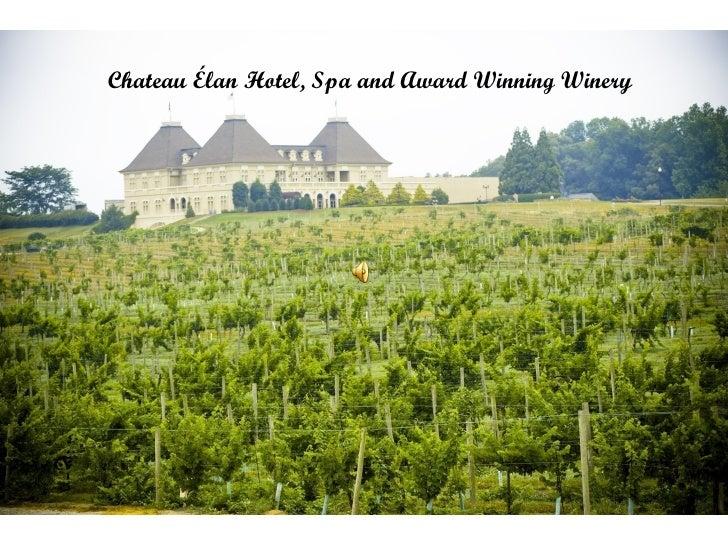Chateau Élan Hotel, Spa and Award Winning Winery