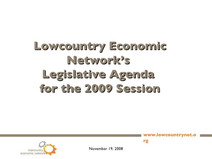 Lowcountry Economic Network's  Legislative Agenda  for the 2009 Session