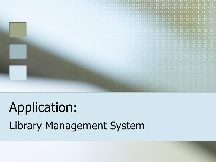 Application: Library Management System
