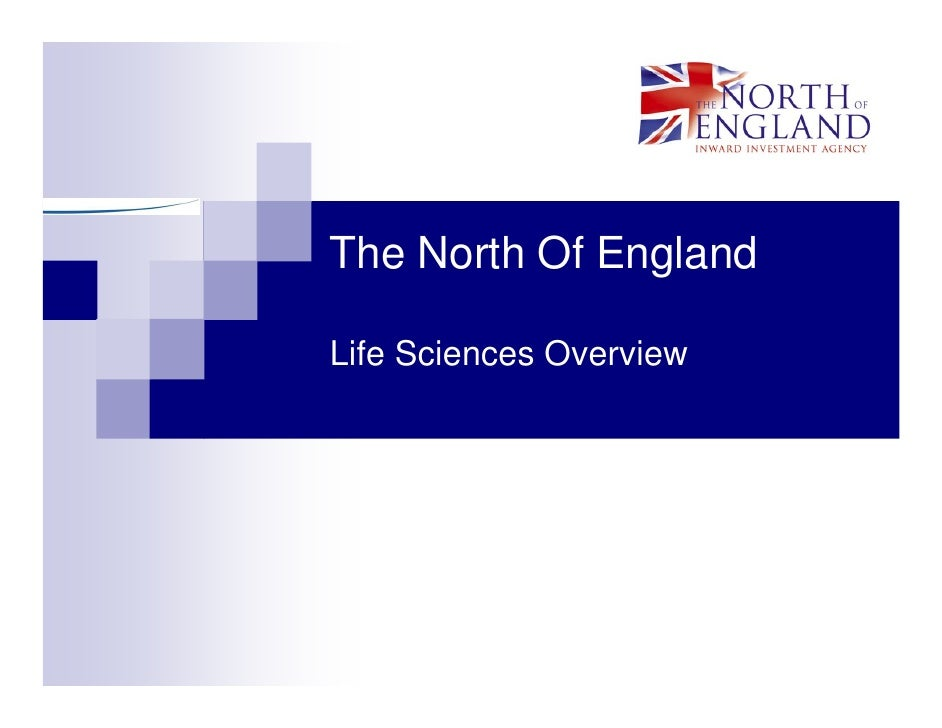 The North Of England  Life Sciences Overview