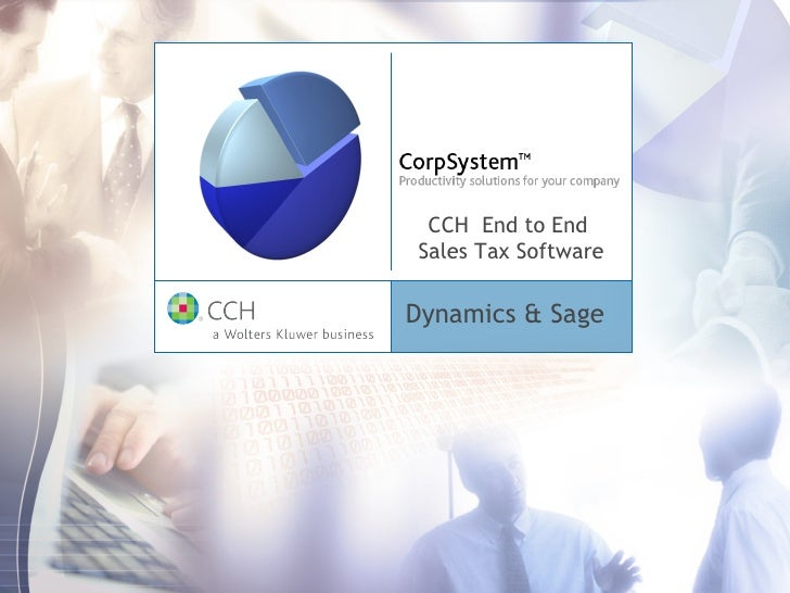 CCH  End to End  Sales Tax Software Dynamics & Sage