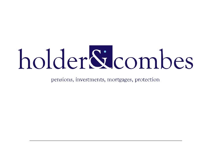 Holder and Combes Independent Financial Advisers